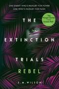 Extinction trials: rebel   S.M. Wilson  