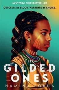 Deathless (01): the gilded ones | Namina Forna |