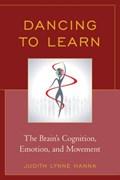 Dancing to Learn | Judith Lynne Hanna |