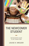 The Newcomer Student   Louise H. Kreuzer  