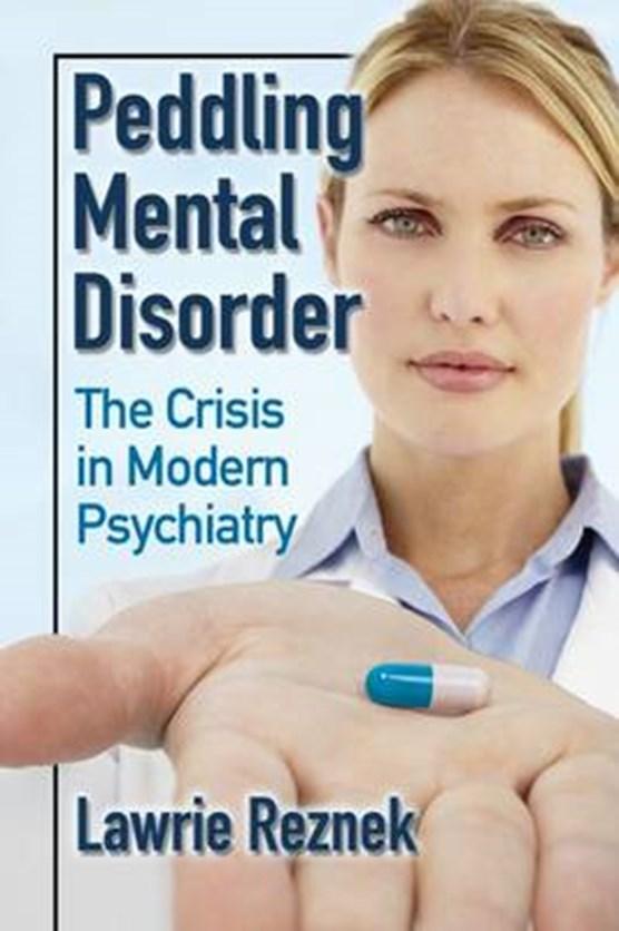 Reznek, L: Peddling Mental Disorder