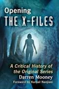 Opening The X-Files | Darren Mooney |