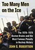 Too Many Men on the Ice | John G. Robertson |