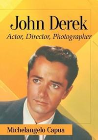 John Derek | Michelangelo Capua |