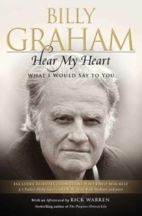 Hear My Heart: What I Would Say to You | Billy Graham |