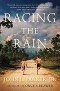 Racing the Rain   John L. Parker  