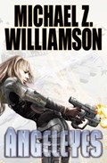 Angeleyes | Michael Z. Williamson |