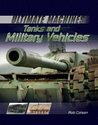 Tanks and Military Vehicles | Rob Colson |