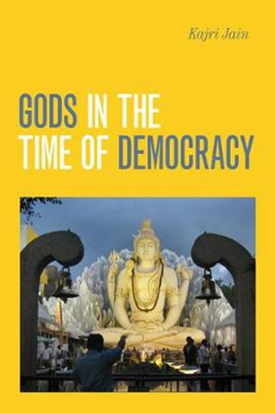 Gods in the Time of Democracy