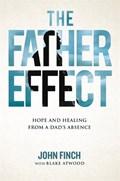 The Father Effect | John Finch ; Blake Robert Atwood |