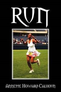 Run | Annette Howard Calhoun |