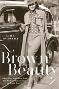 Brown Beauty   Laila Haidarali  