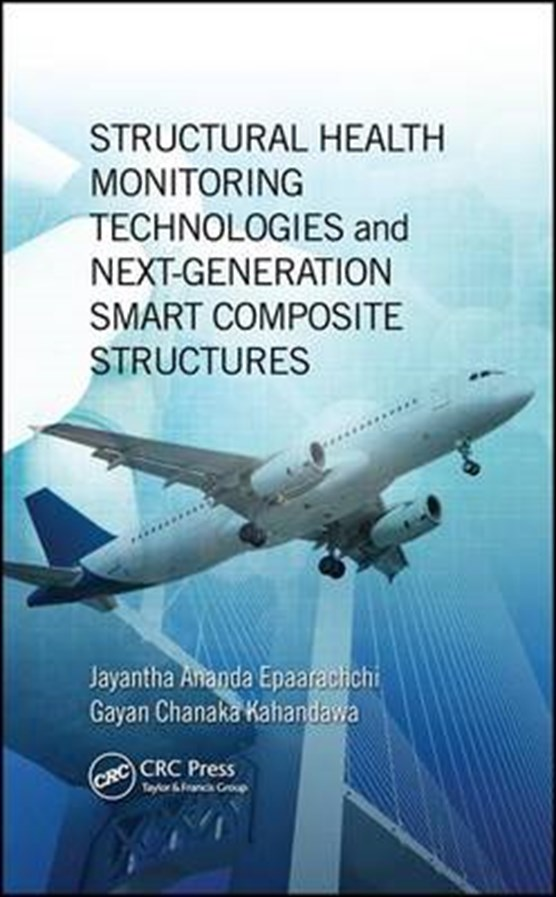 Epaarachchi, J: Structural Health Monitoring Technologies an