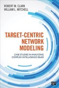 Target-Centric Network Modeling | Robert M. Clark ; William L. Mitchell |