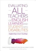 Evaluating ALL Teachers of English Learners and Students With Disabilities | Diane Staehr Fenner ; Peter L. Kozik ; Ayanna C. Cooper |