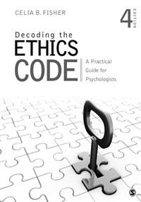 Decoding the Ethics Code | Celia B. Fisher |