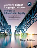 Assessing English Language Learners: Bridges to Educational Equity | Margo Gottlieb |