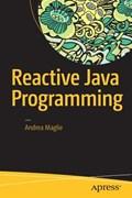 Reactive Java Programming   Andrea Maglie  