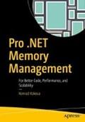 Pro .NET Memory Management | Konrad Kokosa |