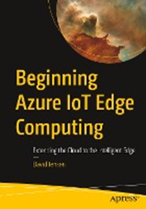 Beginning Azure IoT Edge Computing