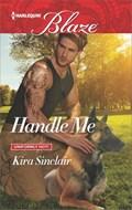 Handle Me | Kira Sinclair |