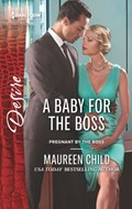 A Baby for the Boss   Maureen Child  