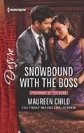 Snowbound with the Boss | Maureen Child |