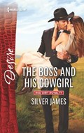 The Boss and His Cowgirl   Silver James  