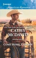 Come Home, Cowboy   Cathy McDavid  