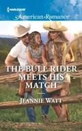 The Bull Rider Meets His Match | Jeannie Watt |