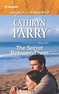 The Secret Between Them   Cathryn Parry  