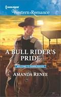 A Bull Rider's Pride   Amanda Renee  