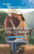Courted by the Cowboy   Sasha Summers  