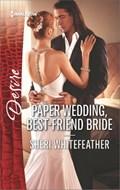 Paper Wedding, Best-Friend Bride   Sheri WhiteFeather  