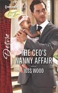 The CEO's Nanny Affair   Joss Wood  