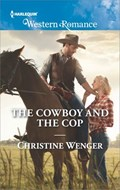 The Cowboy and the Cop | Christine Wenger |