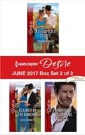 Harlequin Desire June 2017 - Box Set 2 of 2   Maureen Child ; Jules Bennett ; Dani Wade  