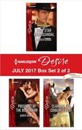 Harlequin Desire July 2017 - Box Set 2 of 2 | Lauren Canan ; Karen Booth ; Silver James |