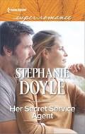 Her Secret Service Agent | Stephanie Doyle |