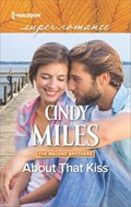 About That Kiss   Cindy Miles  