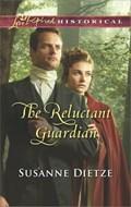 The Reluctant Guardian | Susanne Dietze |