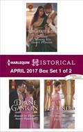 Harlequin Historical April 2017 - Box Set 1 of 2   Marguerite Kaye ; Diane Gaston ; Liz Tyner  