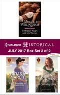 Harlequin Historical July 2017 - Box Set 2 of 2 | Michelle Willingham ; Tatiana March ; Helen Dickson |