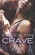 Crave Me | Stacey Lynn |