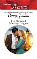 His Blackmail Marriage Bargain | Penny Jordan |