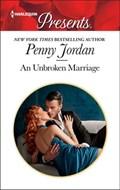 An Unbroken Marriage   Penny Jordan  
