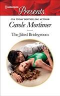 The Jilted Bridegroom   Carole Mortimer  