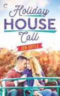 Holiday House Call   Jen Doyle  