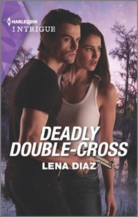 Deadly Double-Cross | Lena Diaz |