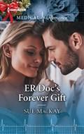 ER Doc's Forever Gift   Sue MacKay  